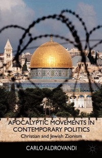 Cover Apocalyptic Movements in Contemporary Politics
