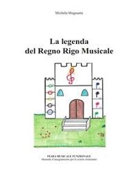 Cover La leggenda del Regno Rigo Musicale