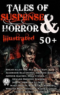Cover 50+ Tales of Suspense and Horror (Illustrated)