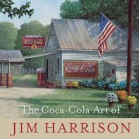 Cover The Coca-Cola Art of Jim Harrison