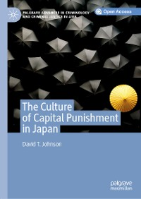 Cover The Culture of Capital Punishment in Japan