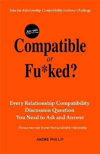 Cover Are You Compatible or Fu*ked?
