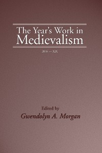 Cover The Year's Work in Medievalism, 2004