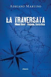 Cover La traversata Miami River-Alajuela, Costa Rica