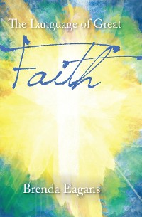 Cover The Language of Great Faith