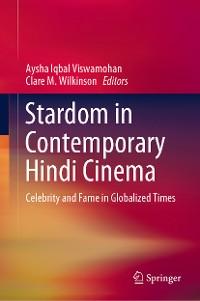 Cover Stardom in Contemporary Hindi Cinema