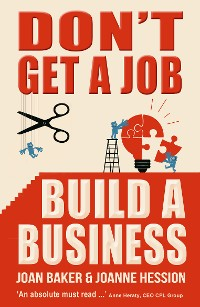Cover Don't Get A Job, Build A Business