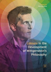 Cover Colours in the development of Wittgenstein's Philosophy