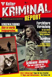 Cover Kelter Kriminial Report 1 – Kriminalroman