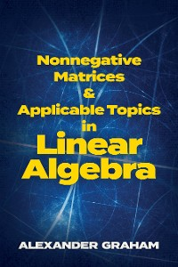 Cover Nonnegative Matrices and Applicable Topics in Linear Algebra