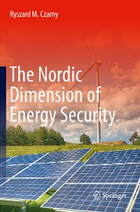 Cover The Nordic Dimension of Energy Security
