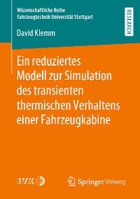 Cover Ein reduziertes Modell zur Simulation des transienten thermischen Verhaltens einer Fahrzeugkabine