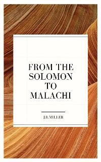 Cover From Solomon to Malachi