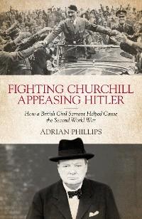Cover Fighting Churchill, Appeasing Hitler