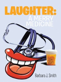 Cover Laughter: a Merry Medicine
