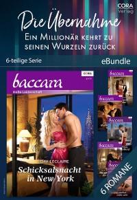 Cover Die Übernahme - Ein Millionär kehrt zu seinen Wurzeln zurück (6teilige Serie)