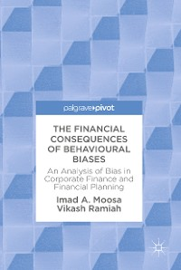 Cover The Financial Consequences of Behavioural Biases