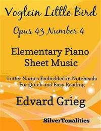 Cover Volglein Little Bird Opus 43 Number 4 Elementary Piano Sheet Music