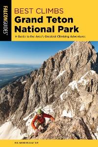 Cover Best Climbs Grand Teton National Park