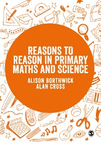 Cover Reasons to Reason in Primary Maths and Science