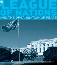 Cover League of Nations and the Organization of Peace