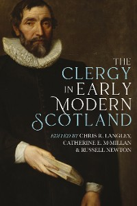 Cover The Clergy in Early Modern Scotland