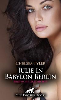 Cover Julie in Babylon Berlin | Erotische Geschichte