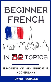 Cover Beginner French in 32 Topics