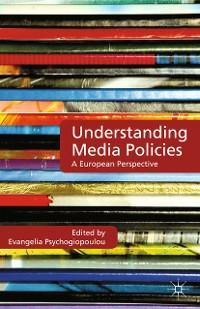 Cover Understanding Media Policies