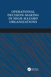 Cover Operational Decision-making in High-hazard Organizations