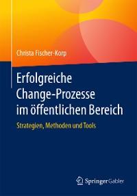 Cover Erfolgreiche Change-Prozesse im öffentlichen Bereich