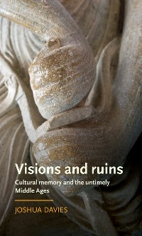 Cover Visions and ruins