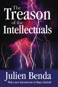 Cover The Treason of the Intellectuals