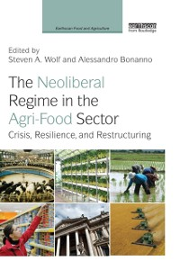 Cover Neoliberal Regime in the Agri-Food Sector
