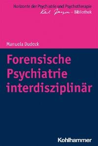 Cover Forensische Psychiatrie interdisziplinär