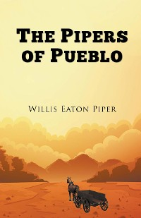 Cover The Pipers of Pueblo