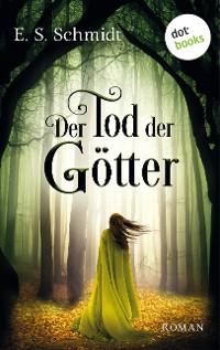 Cover Der Tod der Götter - Die Chroniken der Wälder: Band 3
