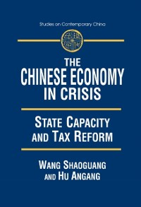 Cover Chinese Economy in Crisis: State Capacity and Tax Reform