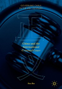 Cover China and the International Criminal Court