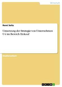 Cover Umsetzung der Strategie von Unternehmen U4 im Bereich Einkauf