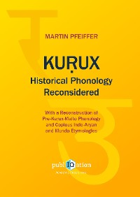 Cover Kurux Historical Phonology Reconsidered