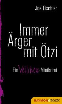 Cover Immer Ärger mit Ötzi