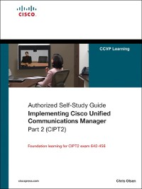 Cover Implementing Cisco Unified Communications Manager, Part 2 (CIPT2)