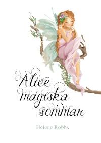 Cover Alice magiska sommar