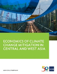 Cover Economics of Climate Change Mitigation in Central and West Asia