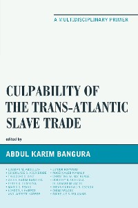 Cover Culpability of the Trans-Atlantic Slave Trade