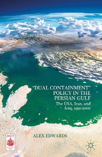 """Cover """"Dual Containment"""" Policy in the Persian Gulf"""