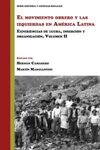 Cover El movimiento obrero y las izquierdas en America Latina