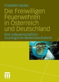 Cover Die Freiwilligen Feuerwehren in Österreich und Deutschland