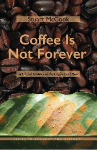 Cover Coffee Is Not Forever